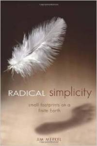 Radical Simplicity Small Footprints on a Finite Earth